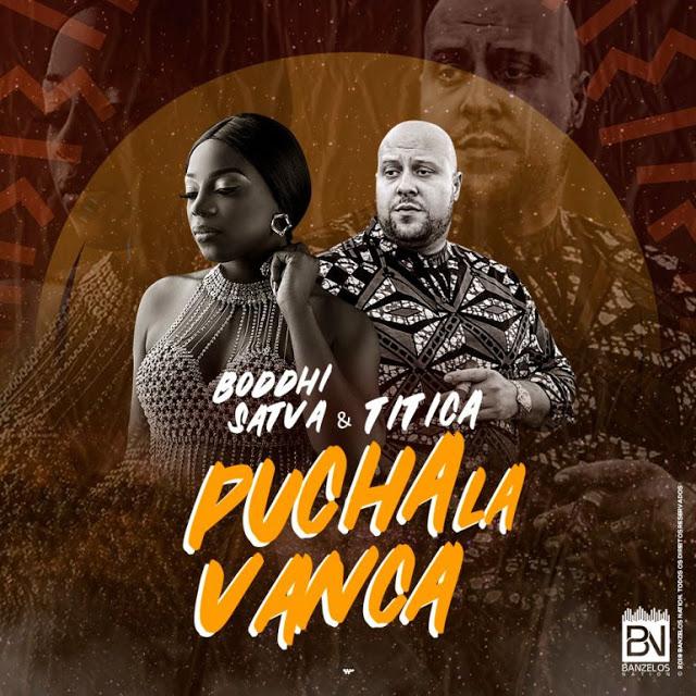 DJ Boddhi Satva Feat. Titica - Puchala Vanca