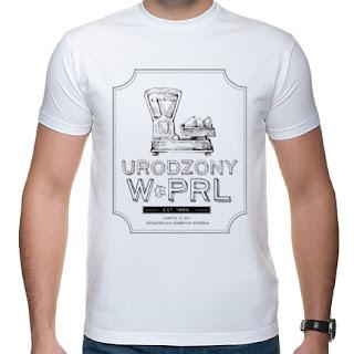 Koszulka Urodzony w PRL