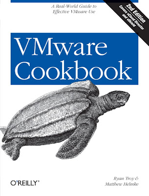 OReilly VMware Cookbook, A Real-World Guide to Effective VMware Use 2nd (2012)
