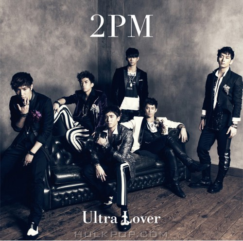 2PM – Ultra Lover -Japanese Ver.- – EP (ITUNES PLUS AAC M4A)