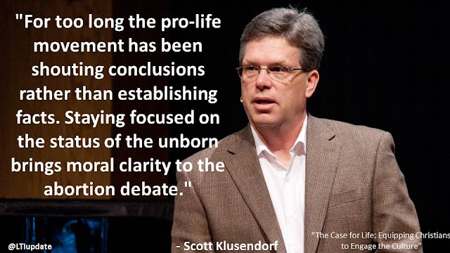 """For too long the pro-life movement has been shouting conclusions rather than establishing facts. Staying focused on the status of the unborn brings moral clarity to the abortion debate.""- Scott Klusendorf- ""The Case for Life"""