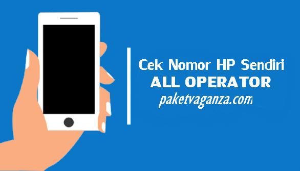 Cara Cek Nomor HP Sendiri All Operator ( Semua Kartu ) Terbaru 2019