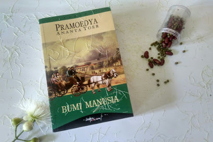 Review Buku Bumi Manusia by Pramoedya Ananta Toer
