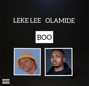 [Music] Leke Lee – Boo ft. Olamide