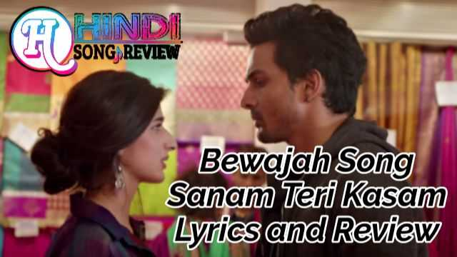 sanam-teri-kasam-bewajah-lyrics-review-hindi