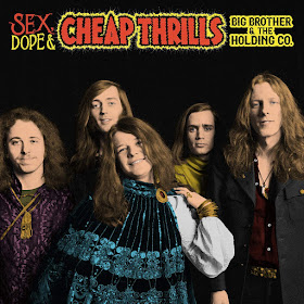Big Brother & the Holding Company's Sex, Dope and Cheap Thrills