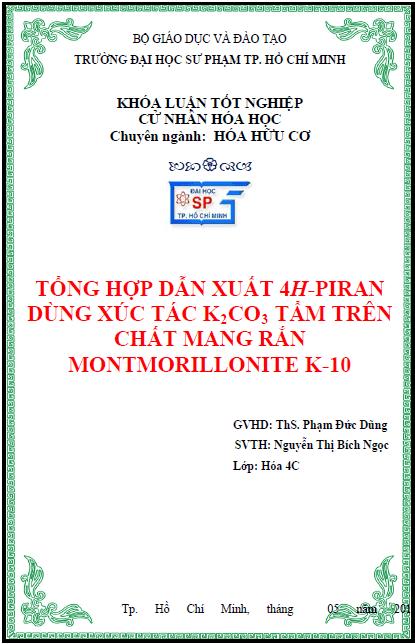 Tổng hợp dẫn xuất 4H-piran dùng xúc tác K2CO3 tẩm trên chất mang rắn montmorillonite K-10