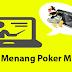 Cara Menang Poker Online Dengan Mudah dan Proffesional