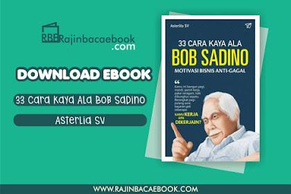Download Ebook 33 Cara Kaya Ala Bob Sadino by Asterlita SV Pdf