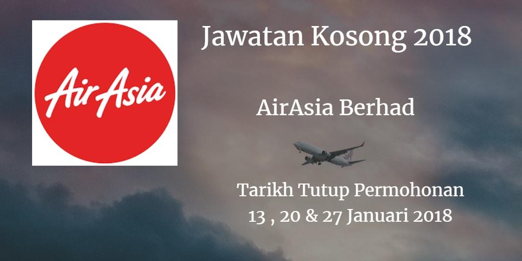 Jawatan Kosong AirAsia Berhad 13, 20 & 27 Januari  2018