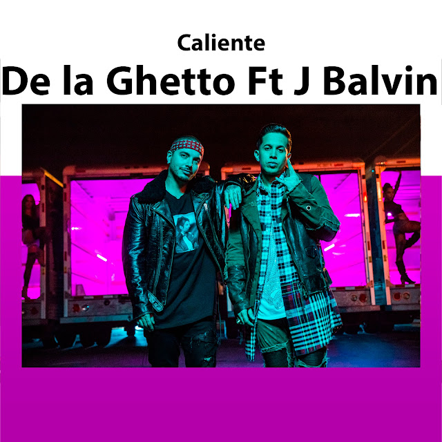 De La Ghetto - Caliente (feat. J Balvin)[Video Oficial]