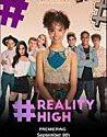 Reality High (2017)