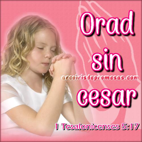 Reflexiones cristianas con imágenes Orad sin cesar