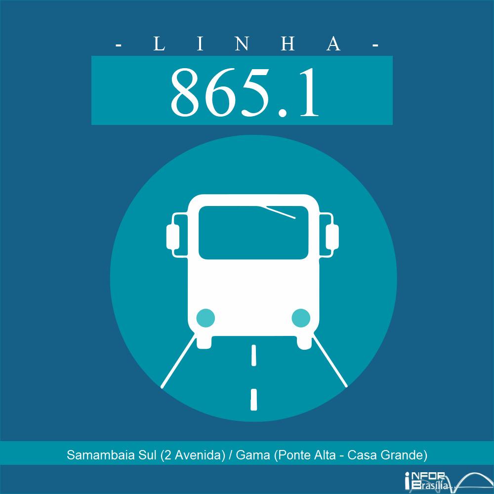 Horário de ônibus e itinerário 865.1 - Samambaia Sul (2 Avenida) / Gama (Ponte Alta - Casa Grande)
