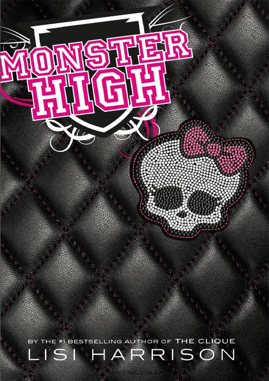 Monster High – Lisi Harrison