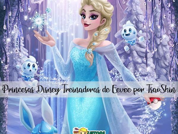 Ilustrações: Princesas Disney Treinadoras do Pokémon Eevee