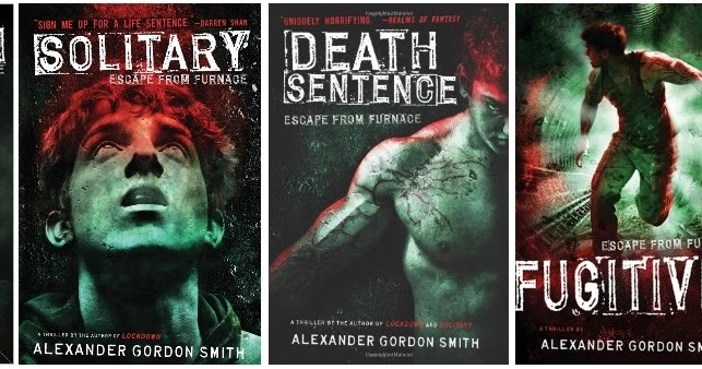 "Books Galore!: The ""Escape From Furnace"" Series by ..."