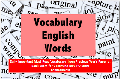 Daily Vocabulary For Competitive Exam From Previous Year's Paper