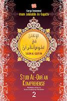 Studi Al-Qur'an Komprehensif Ulumul Quran Jilid 2  karya Imam Suyuthi