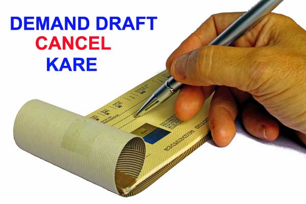 demand draft cancel kare