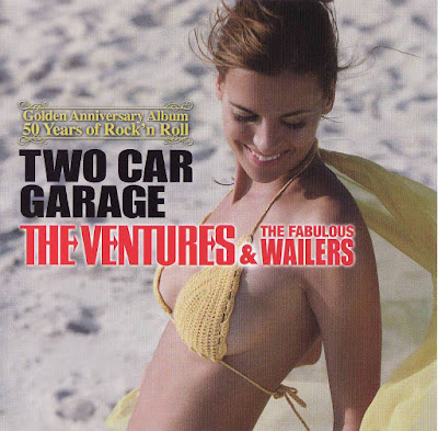 The Ventures & The  Fabulous Wailers - Two Car Garage (50 Years Of Rock 'N Roll)