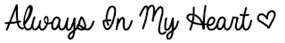 http://www.dafont.com/es/always-in-my-heart.font