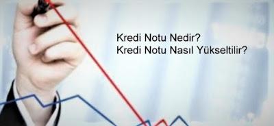 Kredi Notu Nasıl Yükselir?