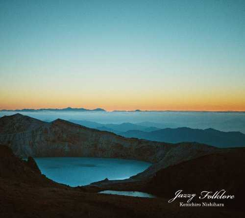 [Album] Kenichiro Nishihara – Jazzy Folklore (2015.05.27/MP3/RAR)
