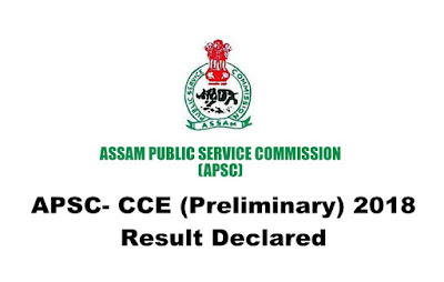APSC- CCE (Preliminary) Result declared: Combined Competitive (Preliminary) Examination 2018