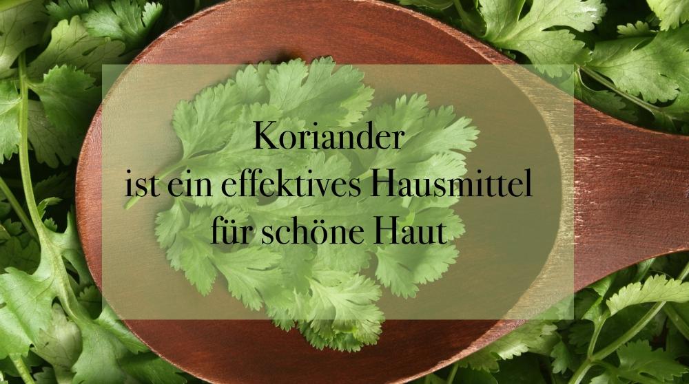 Koriander_Hausmittel-für-schöne-Haut