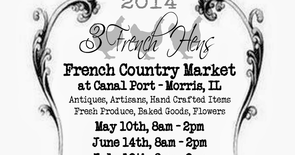 3 French Hens Market: 2014 Dates
