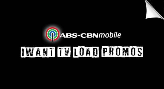 List of ABS-CBN Mobile iWant TV Loads promos