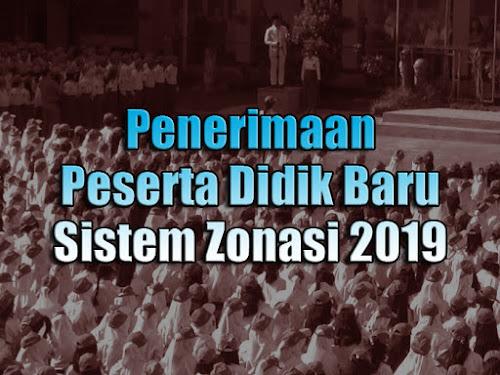 Prosedur PPDB Sistem Zonasi 2018