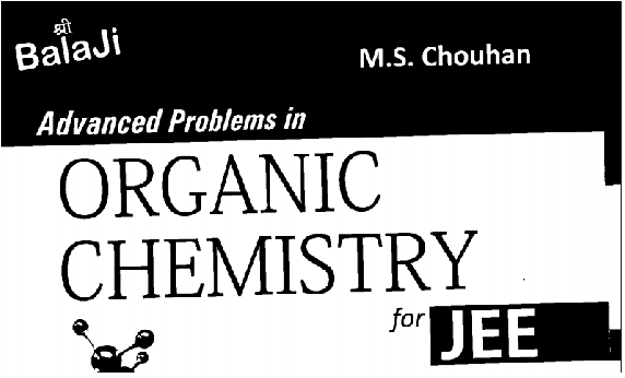 organic chemistry pdf by ms chauhan free download
