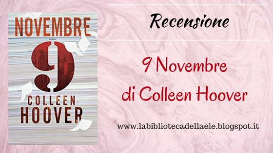 [Recensione #37]: 9 NOVEMBRE di Colleen Hoover