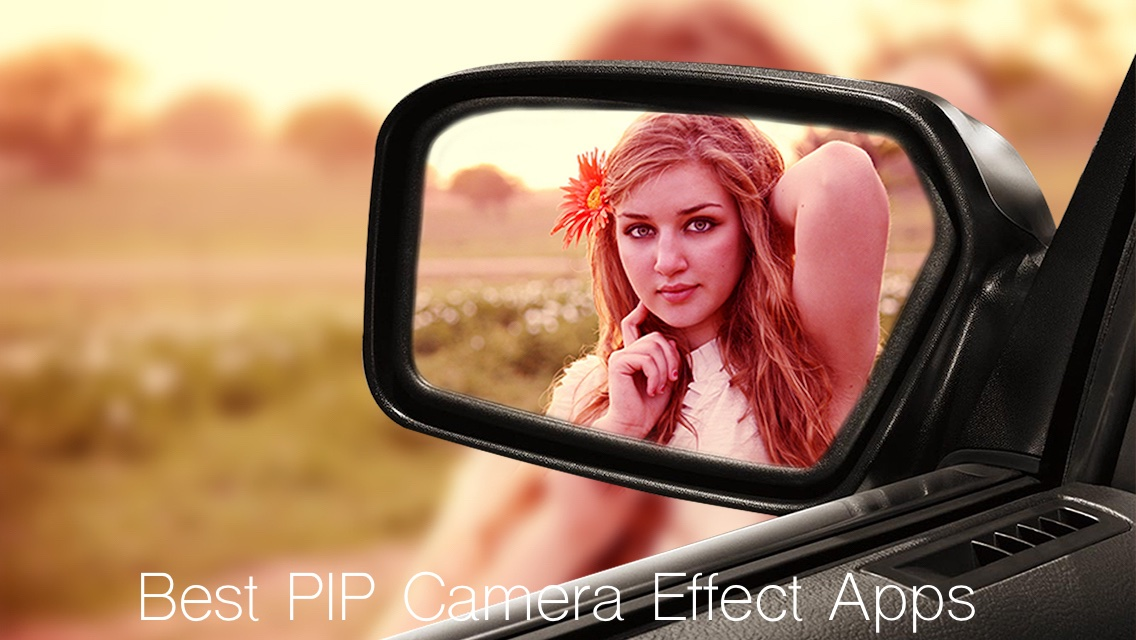 Best PIP Camera Effect Apps for iPhone & iPad