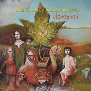 The Daevid Allen Weird Quartet's Elevenses