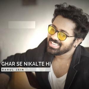 Ghar Se Nikalte Hi – Unplugged (2018)
