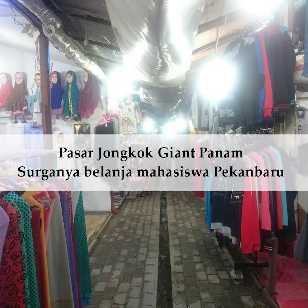 Pasar Jongkok Giant Panam,Surga belanja mahasiswa Pekanbaru