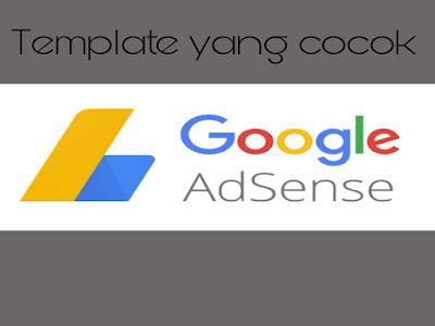 Ditolak Google Adsense, Inilah Kriteria Template Yang Cocok Untuk Daftar Adsense