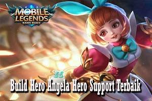 Build Angela Hero Support Terbaik di Mobile Legends