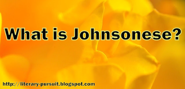 What is Johnsonese? Give Examples