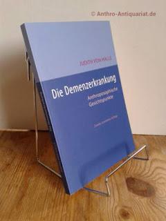 Halle, Judith von: Die Demenz-Erkrankung anthroposophische Gesichtspunkte