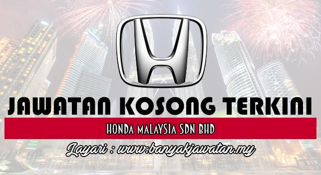 Jawatan Kosong Terkini 2017 di Honda Malaysia Sdn Bhd