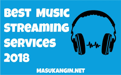 Best Music Streaming Services 2018
