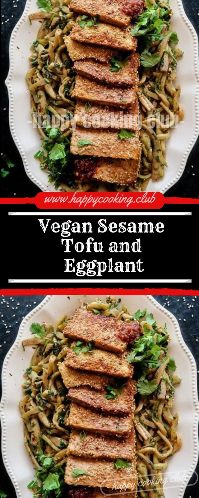 Vegan Sesame Tofu and Eggplant