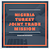 Nigeria-Turkey Joint Trade Mission
