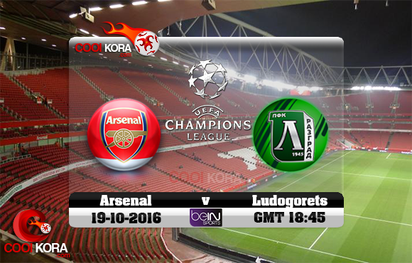 مشاهدة مباراة آرسنال ولودوجوريتس اليوم 19-10-2016 في دوري أبطال أوروبا