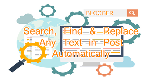 Blogger Blogspot Find and Replace App