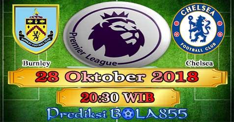 Prediksi Bola855 Burnley vs Chelsea 28 Oktober 2018
